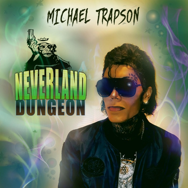neverland dungeon single by michael trapson on apple music
