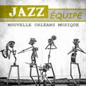 Jazz équipe - Nouvelle Orléans musique: Une musique qui se joue dans la rue, escapade musicale, musique louisiane, cool jazz