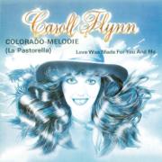 Love Was Made For You and Me - Caroll Flynn - Caroll Flynn