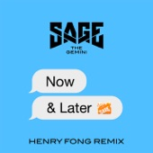 Now and Later (Henry Fong Remix) - Single