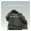 I Can Handle It - Steven Furtick