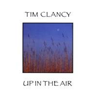 Up in the Air by Tim Clancy on Apple Music
