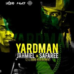 Jahmiel & Safaree - Yard Man