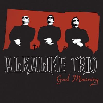 Good Mourning - Alkaline Trio