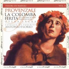 Tesori di Napoli, Vol. 4: La colomba ferita (Sacred opera on the story of Saint Rosalia)