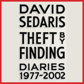 Theft by Finding: Diaries (1977-2002) (Unabridged) audiobook