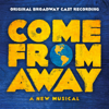 Come From Away (Original Broadway Cast Recording) - 'Come From Away' Original Broadway Cast