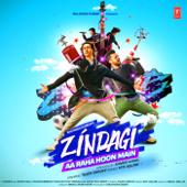 Zindagi Aa Raha Hoon Main - Atif Aslam & Amaal Mallik
