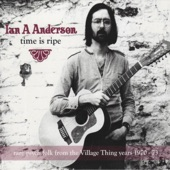 Ian A. Anderson - Time Is Ripe