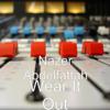 Wear It Out - Nazer Abdelfattah
