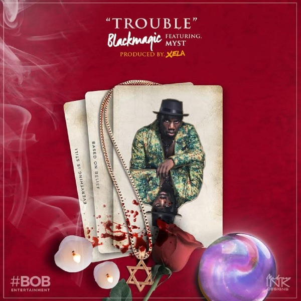 Trouble (feat. Myst) - Single