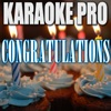 Karaoke Pro - Congratulations (Originally Performed by Post Malone)