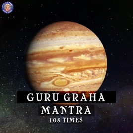 Navgraha - Guru Graha Mantra - 108 Times - EP by Ketan Patwardhan on