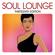 Various Artists - Soul Lounge: Thirteenth Edition