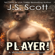 J. S. Scott - Player!: The Walker Brothers, Book 2 (Unabridged)