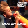 Everyone Wants Something - Single