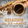 Relaxing Jazz Music: Cool Instrumental Songs, Happy Life, Party Music (Piano, Guitar, Saxophone)