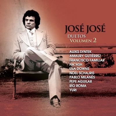 José José - Duetos, Vol. 2 - José José