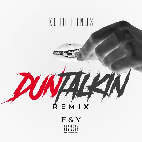 Dun Talkin' (Remix) [feat. JME, Frisco, Yxng Bane & Fredo] - Single