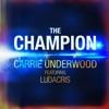 The Champion (feat. Ludacris) - Single ジャケット写真