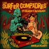 Los Surfer Compadres