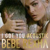 I Got You Acoustic Version Single
