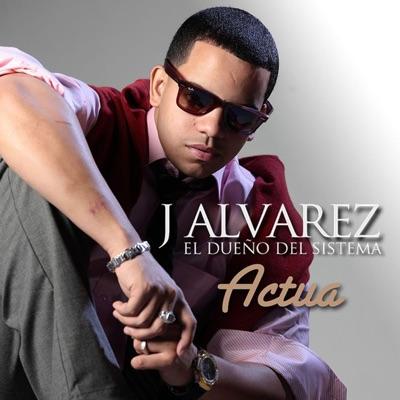 Actua - Single - J Alvarez
