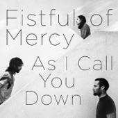 Fistful of Mercy - Restore Me