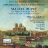 Dupré: Les vêpres de la Vierge, Op. 18, Schola Gregoriana Of Cambridge, Philippe Lefebvre, David Hill & Mary Berry