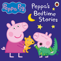 Peppa Pig: Bedtime Stories (Unabridged)