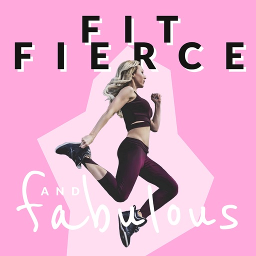 Cover image of Fit Fierce and Fabulous Podcast