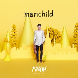 Phum Viphurit - Manchild