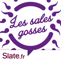 Les sales gosses podcast