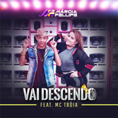 Vai Descendo (feat. Mc Troia)