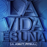 La Vida Es Una (feat. Pitbull) - Single