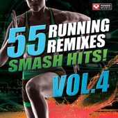 55 Smash Hits!  Running Remixes, Vol. 4-Power Music Workout