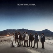 Dustbowl Revival - Busted