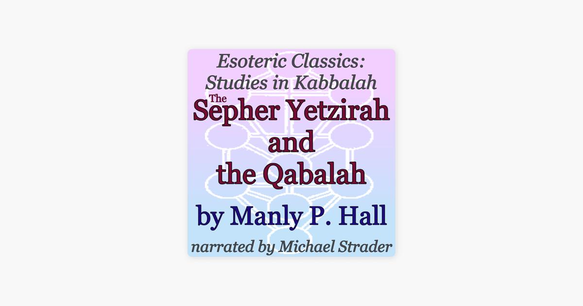 Sepher Yetzirah: Unabridged