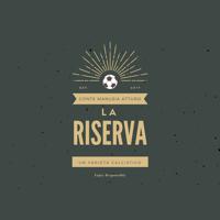 La Riserva