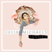 Issues - Julia Michaels