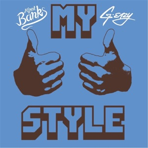 My Style (Remastered) [feat. G-Eazy] - Single Mp3 Download