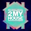 2 My House - Single ジャケット写真