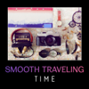 Smooth Traveling Time – Instrumental Jazz Music, Airport Lounge Relaxation, Easy Listening, Driving & Flying, Simple Moments - Best Background Music Collection