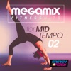 Megamix Fitness Dance Hits For Mid-Tempo 02 (25 Tracks Non-Stop Mixed Compilation for Fitness & Workout)