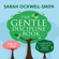 Sarah Ockwell-Smith - The Gentle Discipline Book: How to raise co-operative, polite and helpful children (Unabridged)