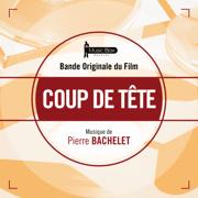 Coup de tête (Bande originale du film) - Pierre Bachelet