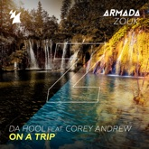 On a Trip (feat. Corey Andrew) - Single
