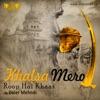 Khalsa Mero Roop Hai Khaas - EP, Daler Mehndi