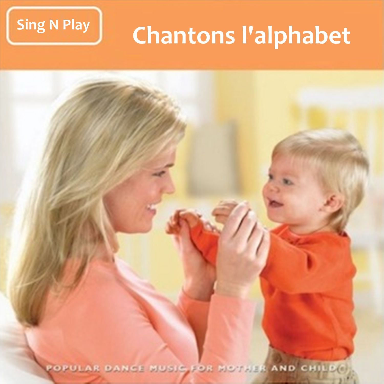 Chantons l'alphabet
