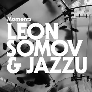 Leon Somov & Jazzu - Nieko Nesakyk